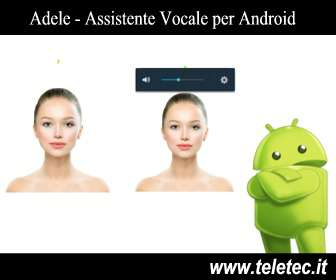 Adele - Assistente Vocale per Android