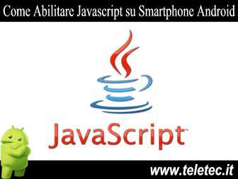 Come Abilitare Javascript su Smartphone Android