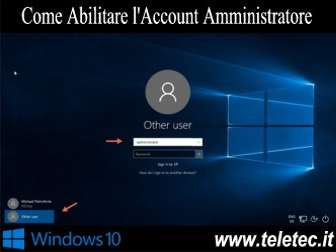 Come Abilitare l'Account Amministratore su Windows 10