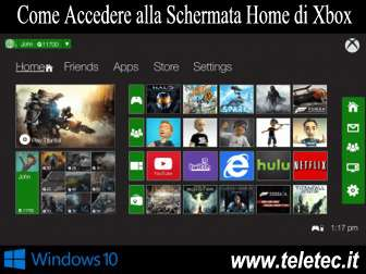 Come Accedere alla Schermata Home di Xbox con Windows 10