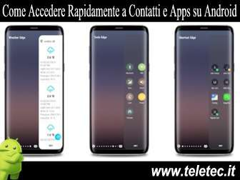 Come Accedere Rapidamente a Contatti e Apps su Android - Edge Screen S10