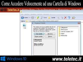 Come Accedere Velocemente ad una Cartella di Windows 10