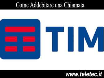 Come addebitare le telefonate con tim