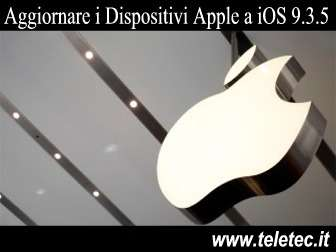 Come Aggiornare i Dispositivi Apple a iOS 9.3.5