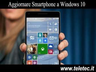 Come Aggiornare Smartphone a Windows 10