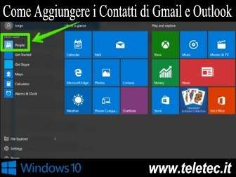 Come Aggiungere i Contatti di Gmail e Outlook su Windows 10
