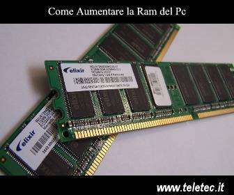 Come Aumentare la Ram del Pc