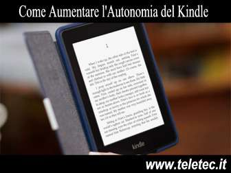 Come Aumentare l'Autonomia del Kindle