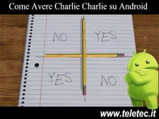Come Avere Charlie Charlie Challenge su Android