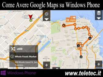 Come Avere Google Maps su Windows Phone