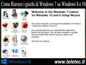 Come Avere i giochi di Windows 7 su Windows 8 e 10