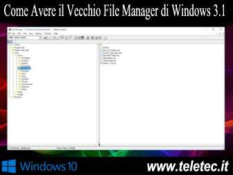 Come Avere il Vecchio File Manager di Windows 3.X su Windows 10