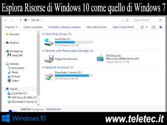 Come Avere l'Esplora Risorse di Windows 10 come quello di Windows 7