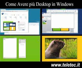 Come Avere più Desktop in Windows