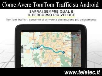 Come Avere TomTom Traffic su Android