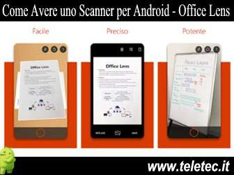 Come Avere uno Scanner su Android - Office Lens