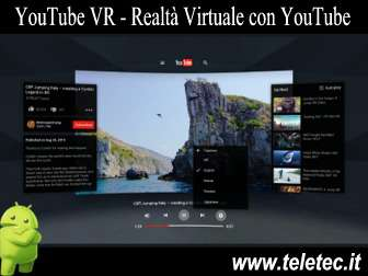 Come Avere Video in Realtà Virtuale con YouTube e Android
