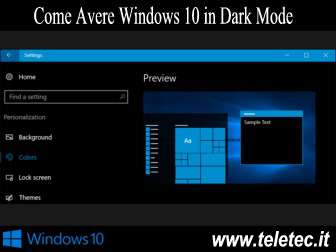 Come Avere Windows 10 in Dark Mode