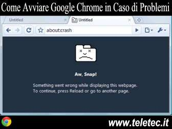 Come Avviare Google Chrome in Caso di Problemi