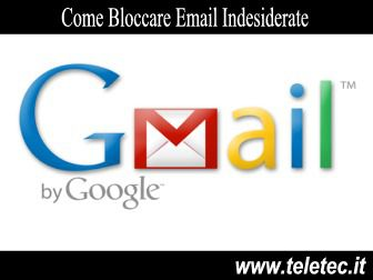 Come Bloccare Email Indesiderate con Google Gmail