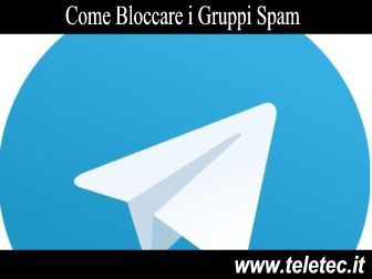 Come Bloccare i Gruppi Spam di Telegram su Smartphone Android