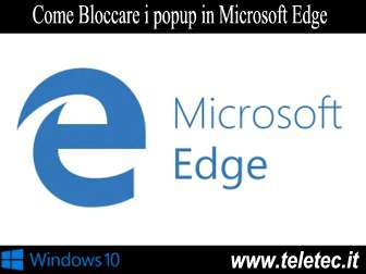 Come Bloccare i Popup in Microsoft Edge