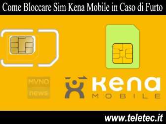 Come Bloccare la SIM di Kena Mobile in caso di Furto o Smarrimento