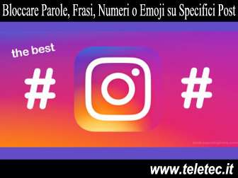 Come Bloccare Parole, Frasi, Numeri o Emoji su Specifici Post di Instagram