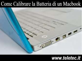 Come Calibrare la Batteria del Macbook