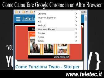 Come camuffare su pc google chrome in un altro browser