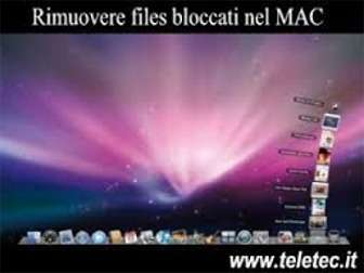 Come Cancellare i Files bloccati su MAC