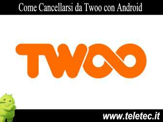 Come Cancellarsi da Twoo con Android