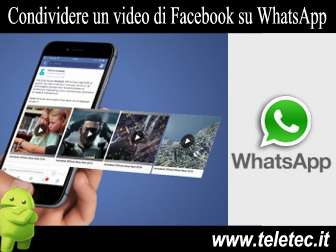 Come Condividere un video di Facebook su WhatsApp con Android