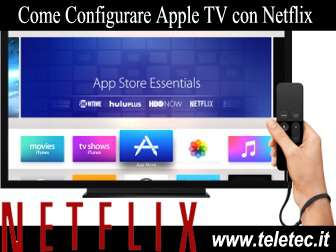 Come Configurare Apple TV con Netflix