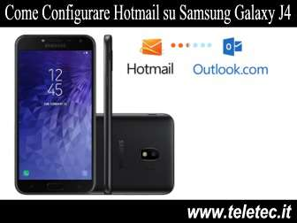 Come Configurare Hotmail su Samsung Galaxy J4