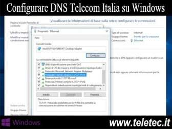 Come Configurare i DNS Telecom Italia su Windows