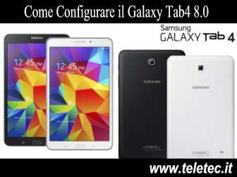 Come configurare il galaxy tab4 80