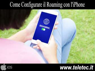 Come Configurare il Roaming con l'iPhone