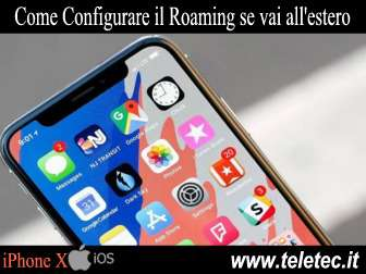 Come Configurare il Roaming su iPhone X se vai all'estero