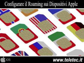 Come Configurare il Roaming sui Dispositivi Apple