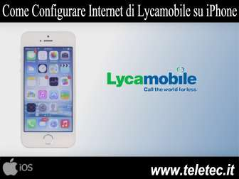 Come Configurare Internet di Lycamobile sull'iPhone