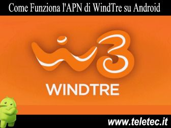 Come Configurare Internet su Dispositivi Android per Navigare con WindTre