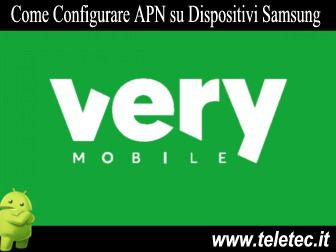 Come Configurare Internet su Dispositivi Samsung per Navigare con Very Mobile