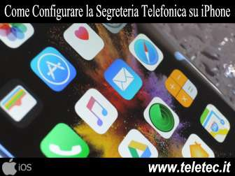 Come configurare la segreteria telefonica su iphone