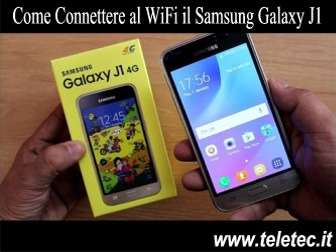 Come Connettere al WiFi il Samsung Galaxy J1