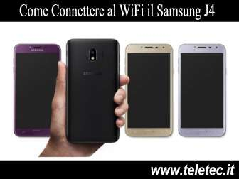 Come Connettere al WiFi il Samsung Galaxy J4