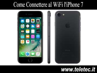 Come Connettere al WiFi l'iPhone 7