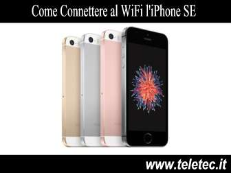 Come Connettere al WiFi l'iPhone SE