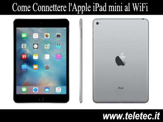 Come Connettere l'Apple iPad Mini al WiFi
