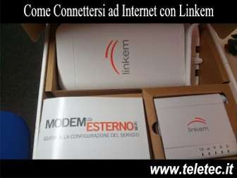 Come Connettersi ad Internet con Linkem